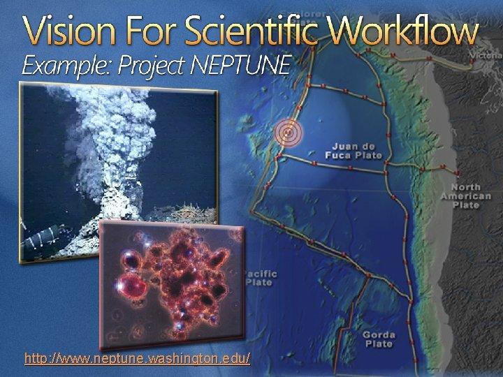 http: //www. neptune. washington. edu/