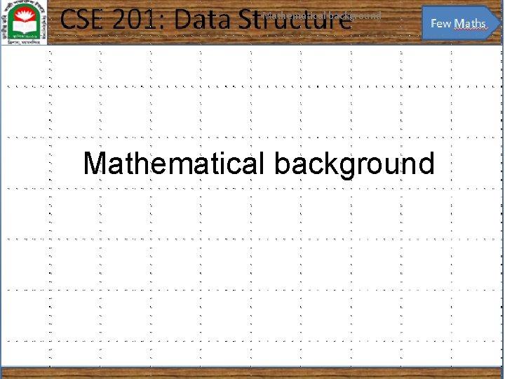 Mathematical background 1 Mathematical background
