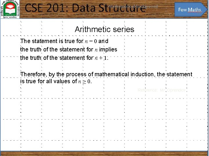 Mathematical background 20 Arithmetic series The statement is true for n = 0 and