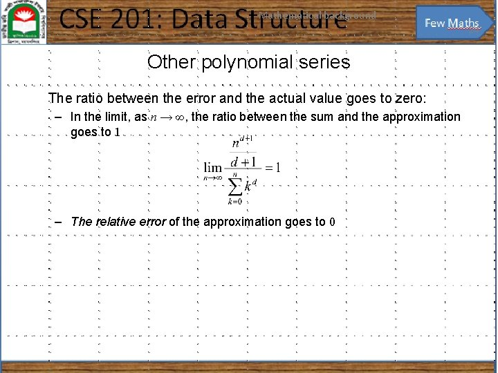 Mathematical background 24 Other polynomial series The ratio between the error and the actual