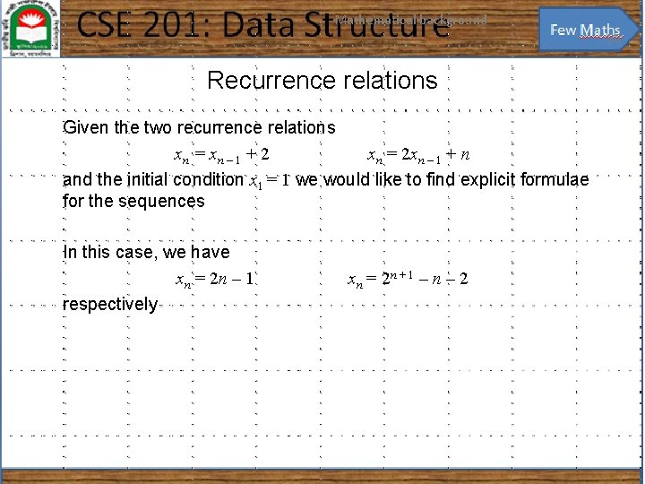 Mathematical background 30 Recurrence relations Given the two recurrence relations xn = x n