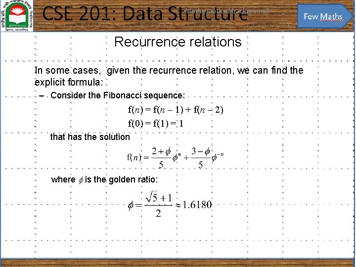 Mathematical background 33 Recurrence relations In some cases, given the recurrence relation, we can