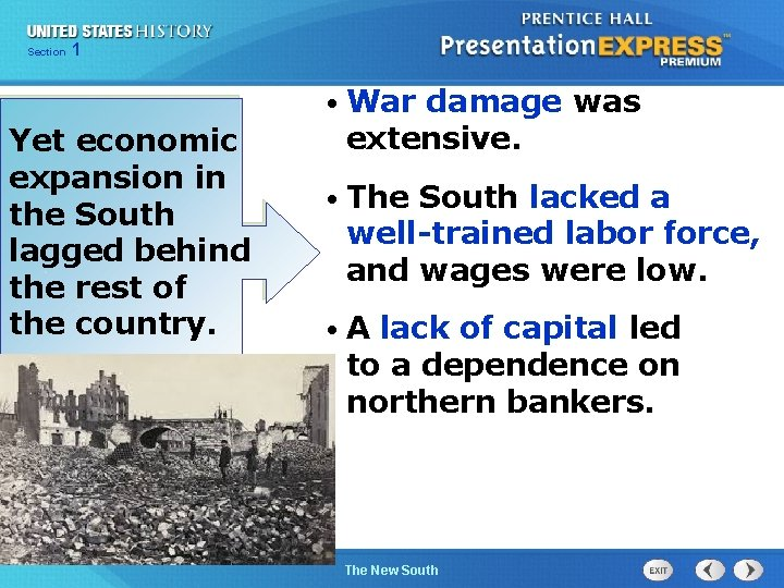 Chapter Section 1 25 Section 1 • War Yet economic expansion in the South
