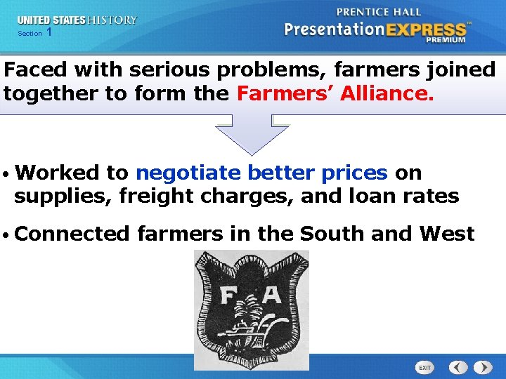 Chapter Section 1 25 Section 1 Faced with serious problems, farmers joined together to