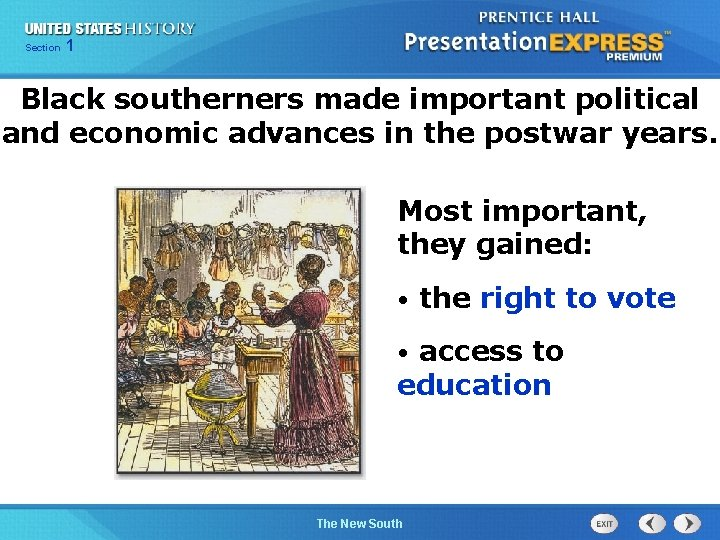 Chapter Section 1 25 Section 1 Black southerners made important political and economic advances