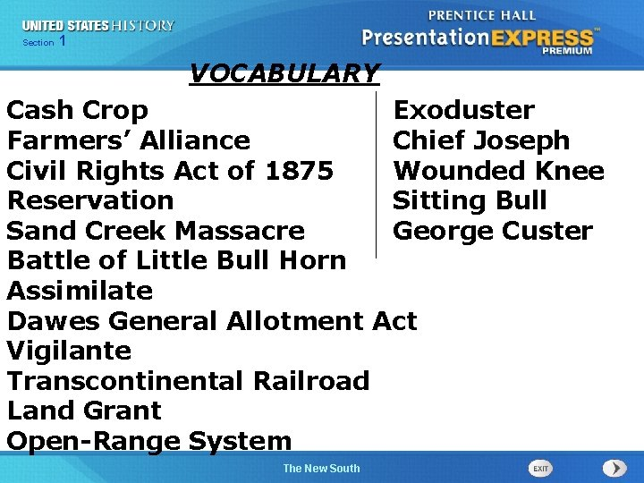 Chapter Section 1 25 Section 1 VOCABULARY Cash Crop Exoduster Farmers' Alliance Chief Joseph