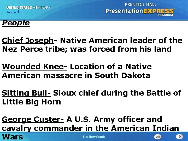 Chapter Section 1 25 Section 1 People Chief Joseph- Native American leader of the