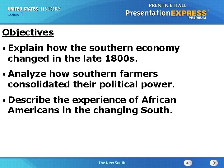 Chapter Section 1 25 Section 1 Objectives • Explain how the southern economy changed