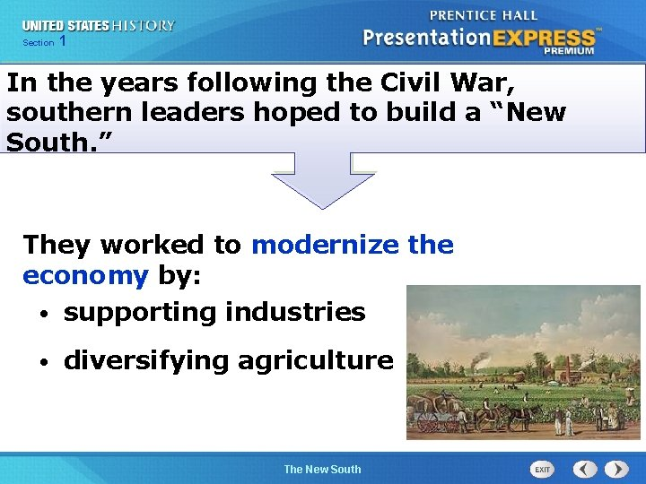 Chapter Section 1 25 Section 1 In the years following the Civil War, southern