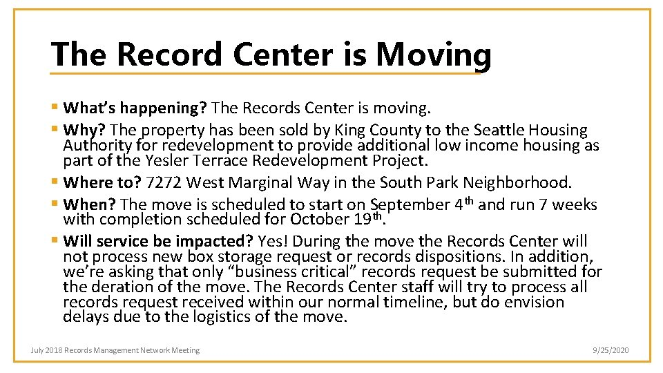 The Record Center is Moving § What's happening? The Records Center is moving. §