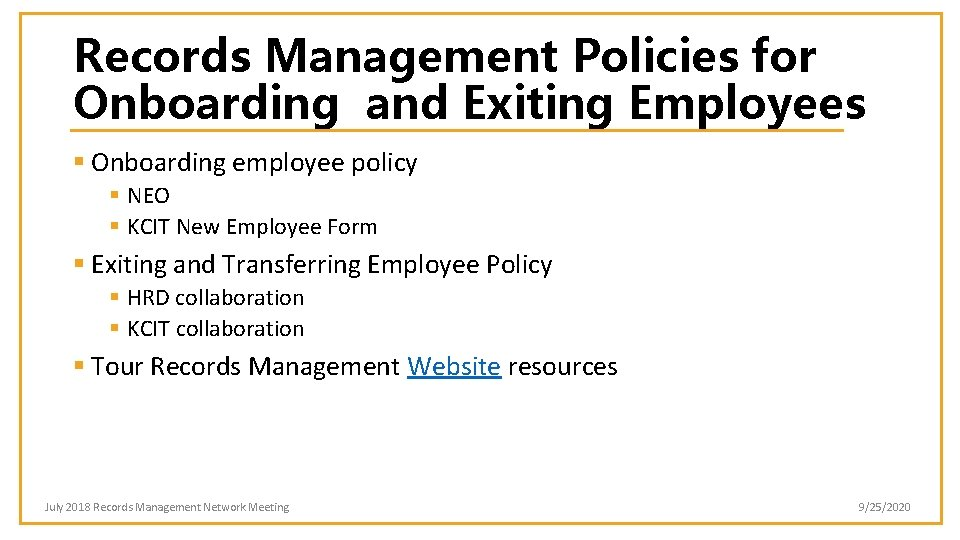 Records Management Policies for Onboarding and Exiting Employees § Onboarding employee policy § NEO