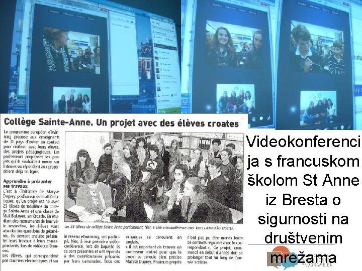 Videokonferenci ja s francuskom školom St Anne iz Bresta o sigurnosti na društvenim mrežama