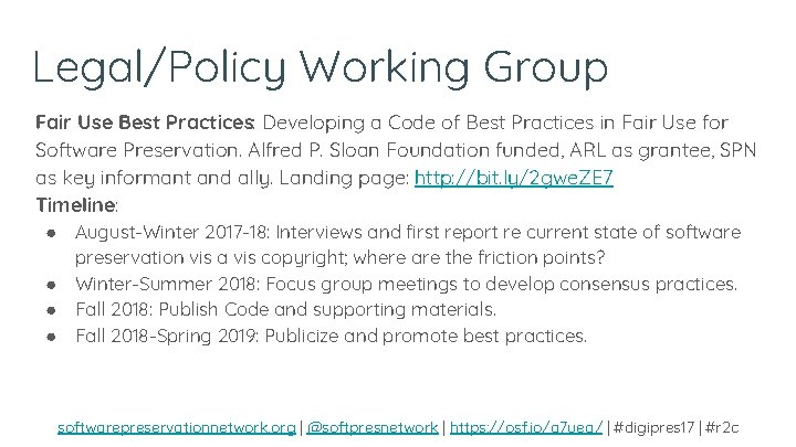 Legal/Policy Working Group Fair Use Best Practices: Developing a Code of Best Practices in