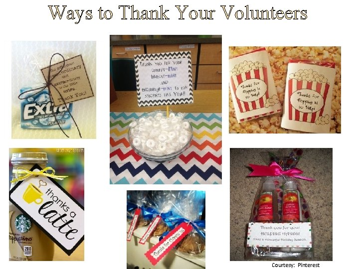 Ways to Thank Your Volunteers Courtesy: Pinterest