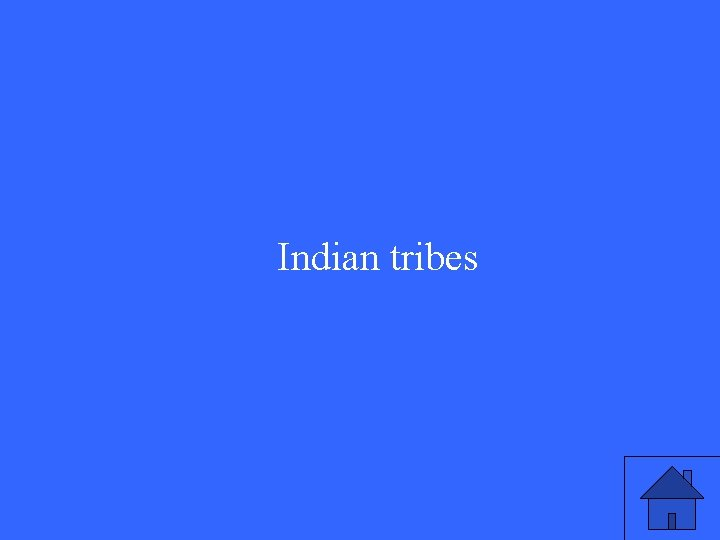 Indian tribes