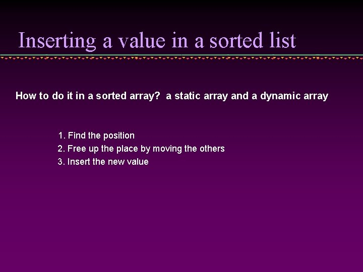 Inserting a value in a sorted list How to do it in a sorted