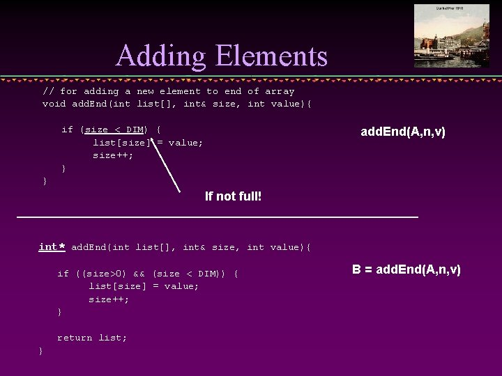 Adding Elements // for adding a new element to end of array void add.