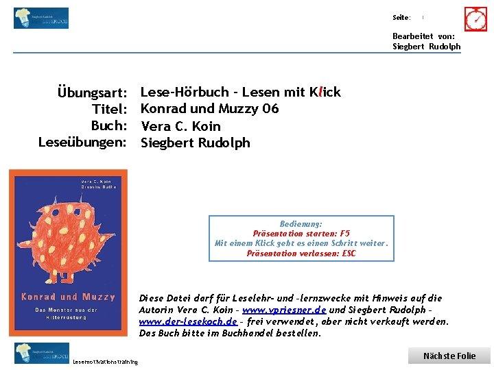 Übungsart: Titel: Seite: Quelle: 1 Bearbeitet von: Siegbert Rudolph Übungsart: Titel: Buch: Leseübungen: Lese-Hörbuch