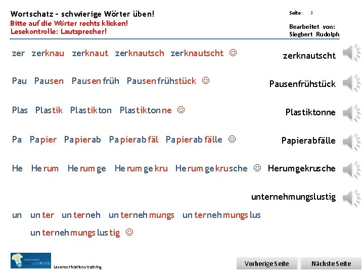 Übungsart: Wortschatz – schwierige Wörter üben! Seite: Bitte auf die Wörter rechts klicken! Lesekontrolle: