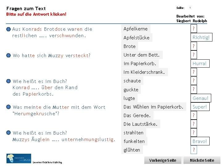 Übungsart: Fragen zum Text Seite: Bitte auf die Antwort klicken! 9 Bearbeitet von: Siegbert