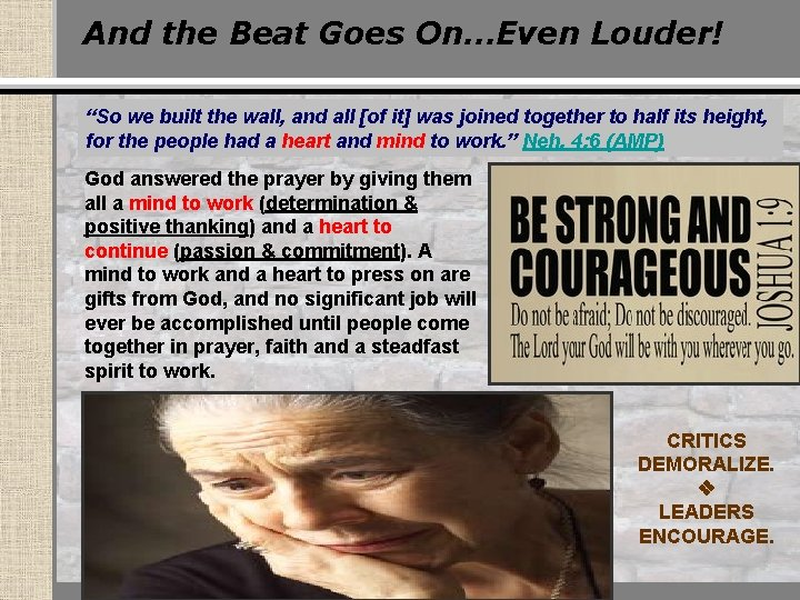 """And the Beat Goes On…Even Louder! """"So we built the wall, and all [of"""