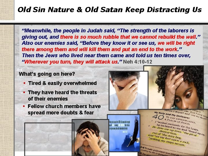 """Old Sin Nature & Old Satan Keep Distracting Us """"Meanwhile, the people in Judah"""