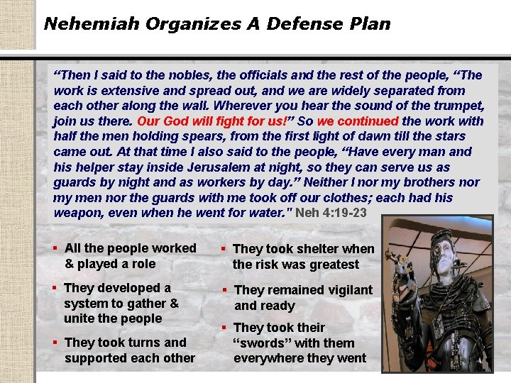 """Nehemiah Organizes A Defense Plan """"Then I said to the nobles, the officials and"""