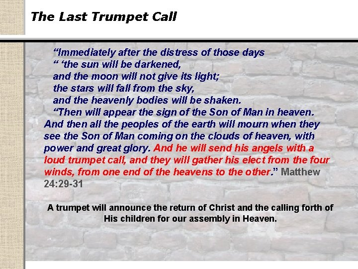 """The Last Trumpet Call """"Immediately after the distress of those days """" 'the sun"""