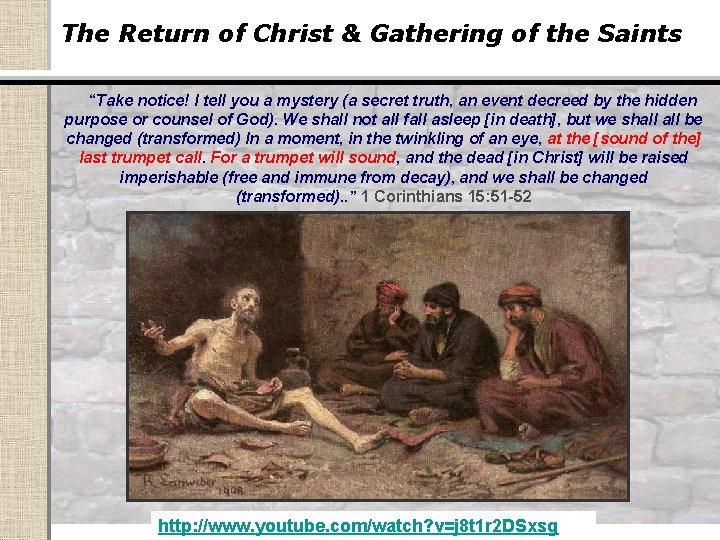 """The Return of Christ & Gathering of the Saints """"Take notice! I tell you"""