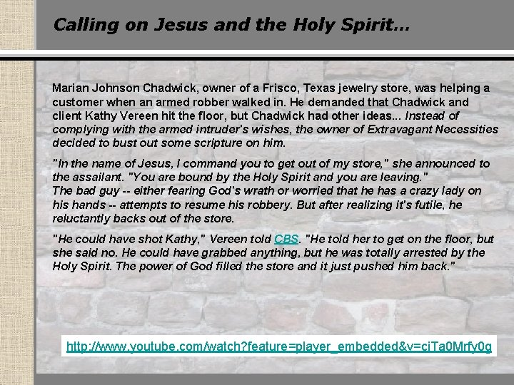 Calling on Jesus and the Holy Spirit… Marian Johnson Chadwick, owner of a Frisco,