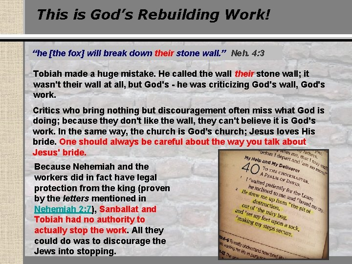 """This is God's Rebuilding Work! """"he [the fox] will break down their stone wall."""