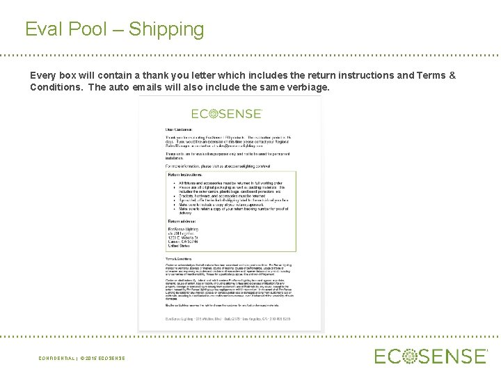Eval Pool – Shipping Every box will contain a thank you letter which includes