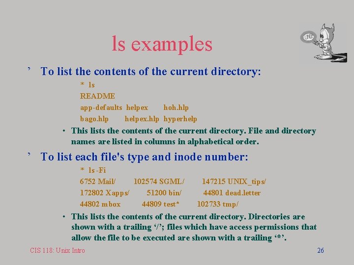 ls examples ' To list the contents of the current directory: * ls README