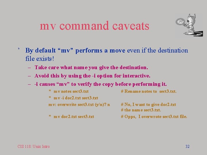 """mv command caveats ' By default """"mv"""" performs a move even if the destination"""