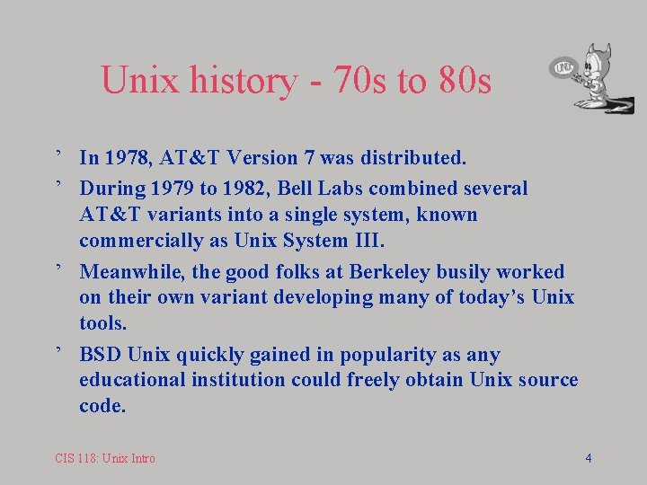 Unix history - 70 s to 80 s ' In 1978, AT&T Version 7