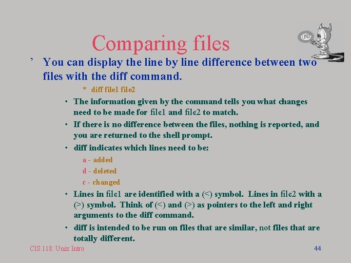 Comparing files ' You can display the line by line difference between two files