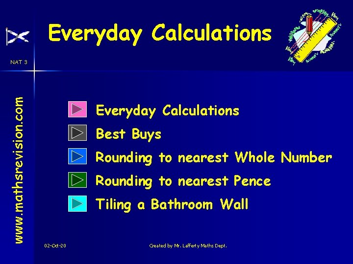 Everyday Calculations www. mathsrevision. com NAT 3 Everyday Calculations Best Buys Rounding to nearest