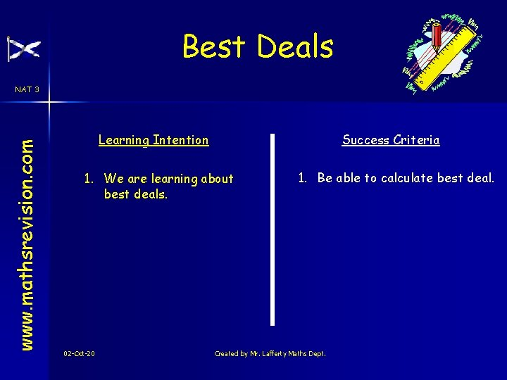 Best Deals www. mathsrevision. com NAT 3 Learning Intention Success Criteria 1. We are