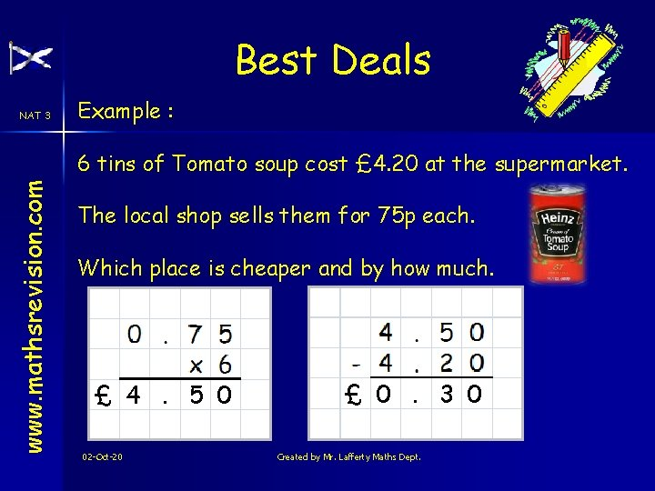 Best Deals NAT 3 Example : www. mathsrevision. com 6 tins of Tomato soup