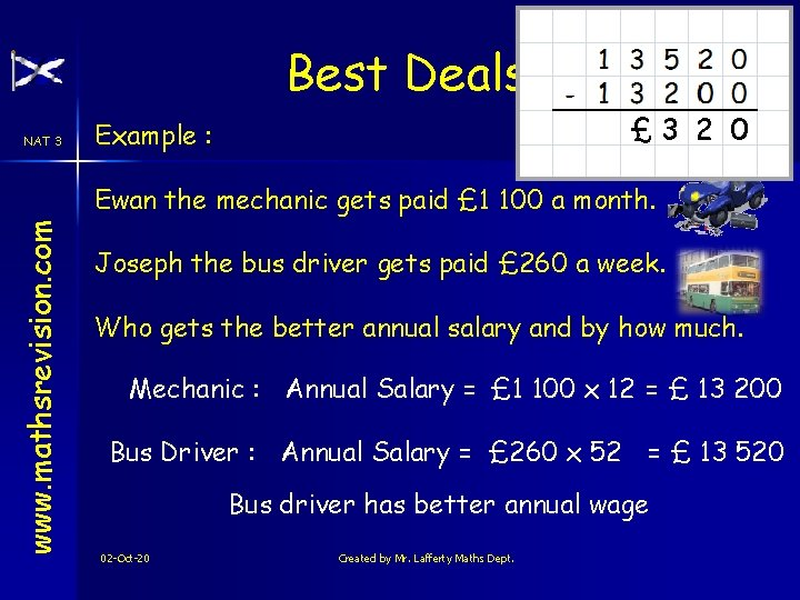 Best Deals NAT 3 £ 3 2 0 Example : www. mathsrevision. com Ewan
