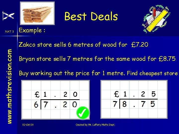 Best Deals NAT 3 Example : www. mathsrevision. com Zakco store sells 6 metres