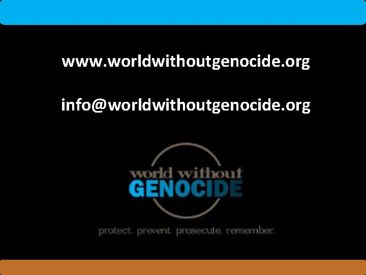 www. worldwithoutgenocide. org info@worldwithoutgenocide. org