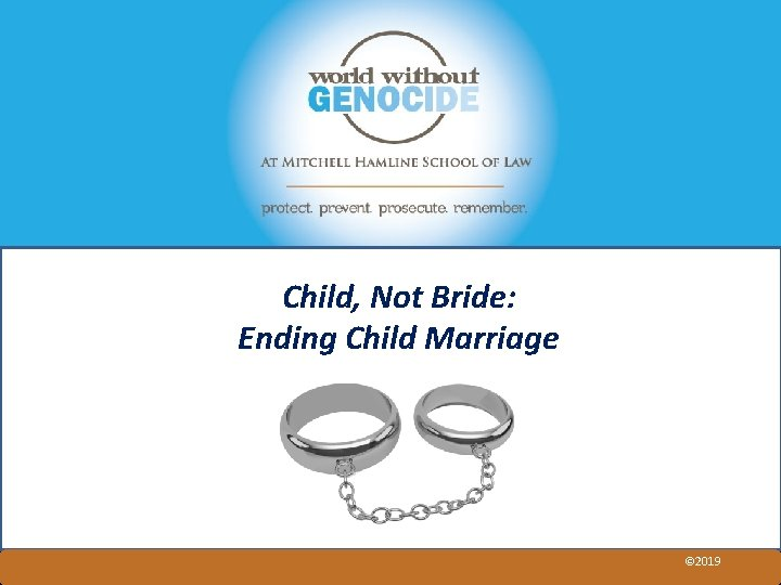 Child, Not Bride: Ending Child Marriage © 2019