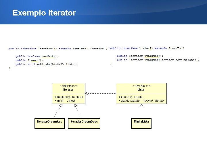 Exemplo Iterator