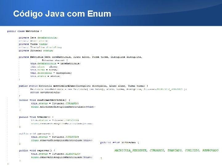 Código Java com Enum