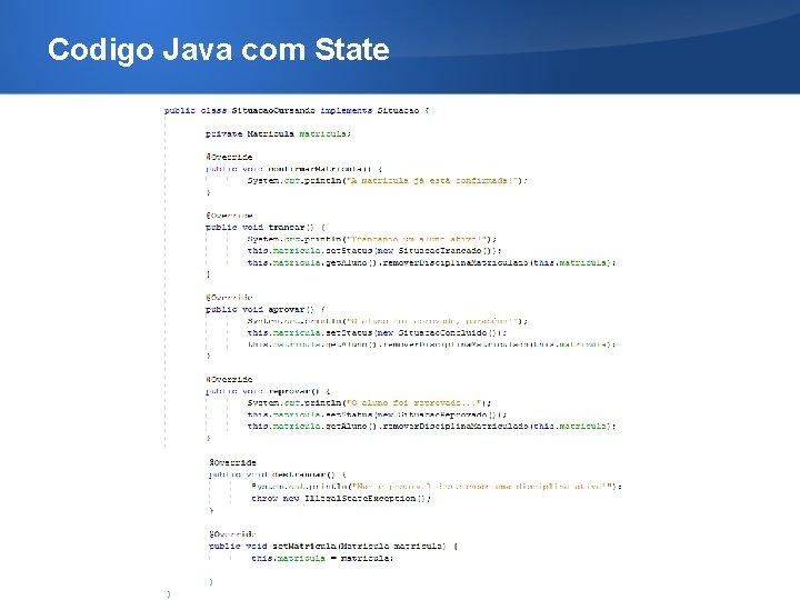 Codigo Java com State