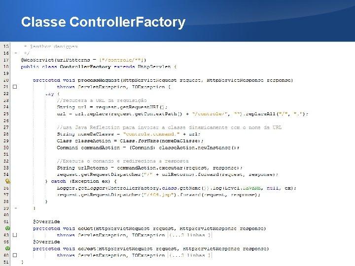 Classe Controller. Factory