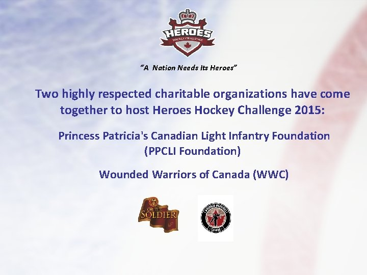 """""""A Nation Needs Its Heroes"""" Two highly respected charitable organizations have come together to"""