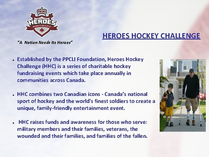 """""""A Nation Needs Its Heroes"""" ● ● ● HEROES HOCKEY CHALLENGE Established by the"""
