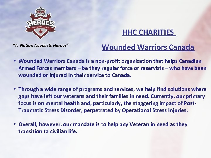 """HHC CHARITIES """"A Nation Needs Its Heroes"""" Wounded Warriors Canada • Wounded Warriors Canada"""
